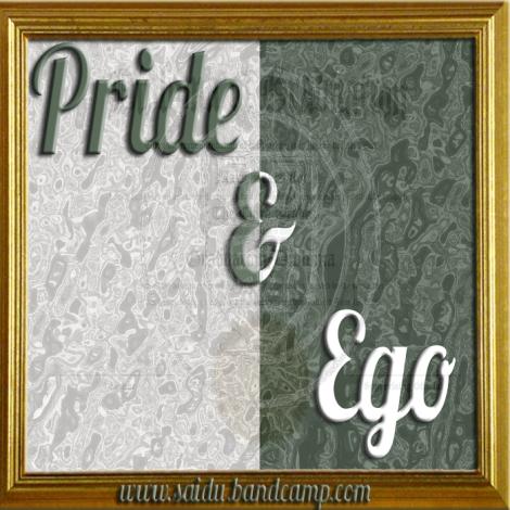 Pride & Ego
